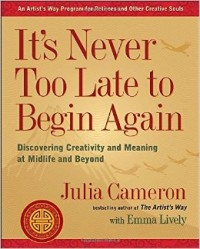 CLASS: It's Never Too Late to Begin Again