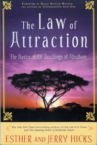 "ONLINE BOOK STUDY: ""The Law of Attraction"" by Esther & Jerry Hicks"