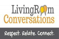 LIVING ROOM CONVERSATIONS - Connecting Across Divides