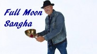 FULL MOON SANGHA: with PETER BOLLAND ONLINE